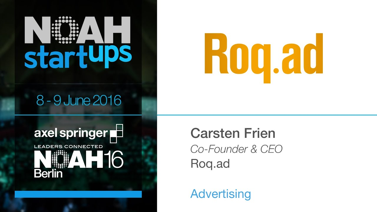 Roq ad - NOAH16 Berlin Startup Competition
