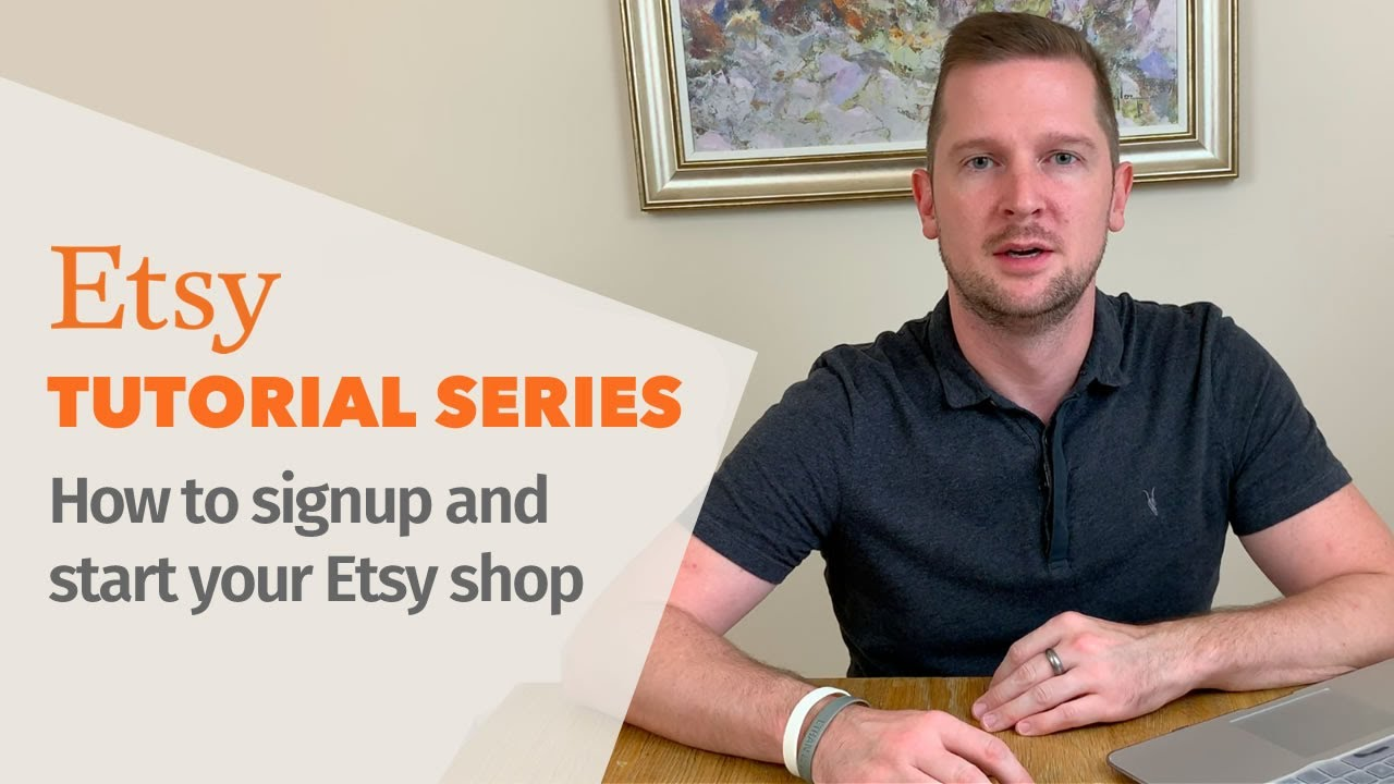 How to start an Etsy shop - Etsy Tutorials