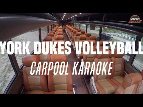 York Dukes Volleyball Carpool Karaoke