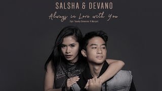 Salsha dan Devano - Always In Love With You (Official Video Clip) mp3