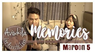 Maroon 5 - Memories (Live Acoustic Cover by Aviwkila)