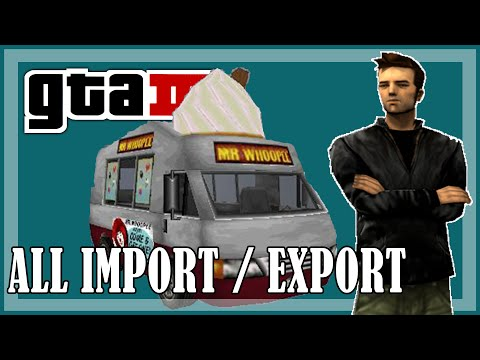 GTA 3 - All Import / Export missions