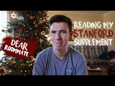 READING MY STANFORD SUPPLEMENT: dear roommate