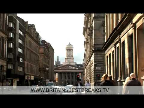 Britain's Best Breaks ~ Glasgow