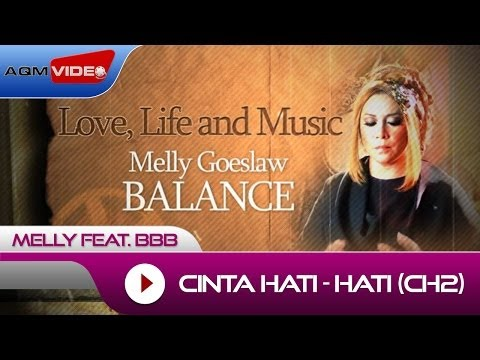 Download lagu gratis Melly feat. BBB - Cinta Hati-Hati | Alb. Balance #LoveLifeMusic online