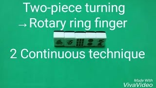 【Mahjong】Two-piece turning→Rotary ring finger 2 Continuous technique