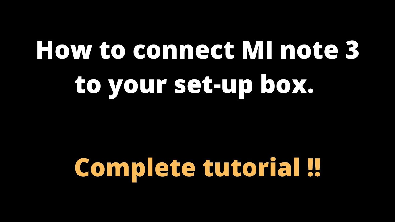 How to connect mi remote to TV or set up box