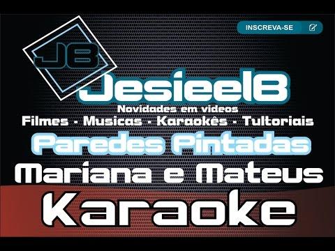 KARAOKE Paredes Pintadas  - Mariana e Mateus (Video só com audio instrumentos)