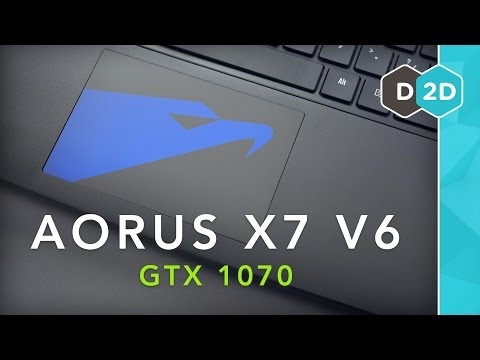 "Aorus X7 V6 (GTX 1070) Review - The Best Thin 17"" Gaming Laptop?!"