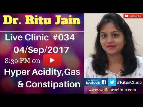 Dr.Ritu Jain Live #034 Homeopathic Medicine For Hyperacidity,Acidity,Gas,Constipation -Doctor Live