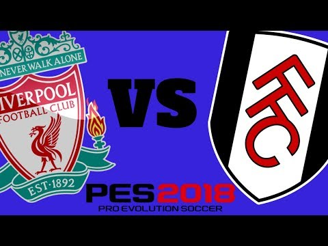 Liverpool vs Fulham - PES 2018 Xbox One Gameplay