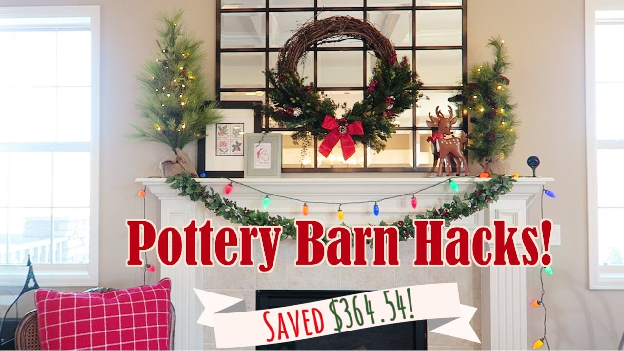 christmas pottery barn hacks bits of paradis