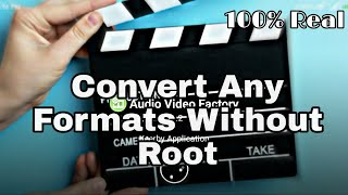 How To Convert(webm/3gp/Mkv....etc) Any Video formats to MP4|Without Root.