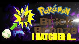 Roblox Pokemon Brick Bronze: I HATCHED A DARKRAI!?!?!?!!?!?