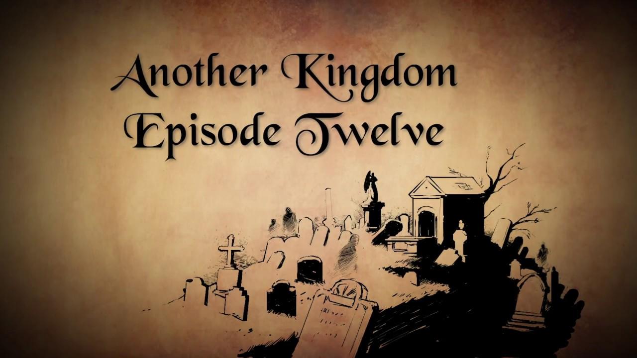 Another Kingdom | Season 1 | Ep. 12