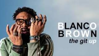 Blanco Brown The Git Up Audio.mp3