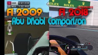Evolution of F1 Games (F1 2009 - F1 2018 at Abu Dhabi)