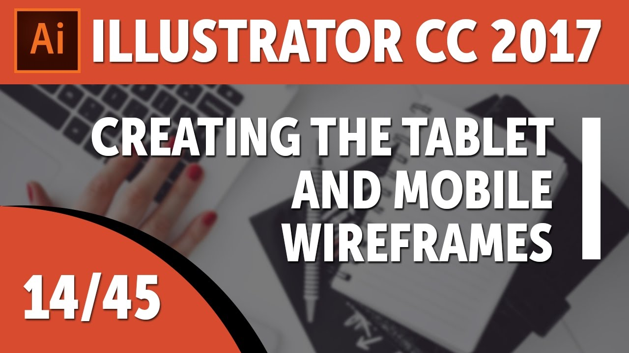 Creating the Tablet and Mobile wireframes in Illustrator - Adobe Illustrator CC 2017 [14/45]