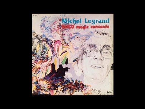 Michel Legrand - Disco Magic Concorde