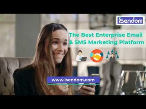 ISENDOM- The Best Enterprise Email & SMS Marketing Platform