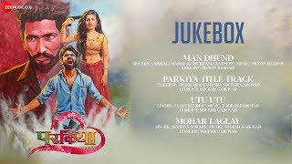 Parkiya Full Movie Audio Jukebox Chetankumar Laman Ruchika Shivsharan & Shushant Koli