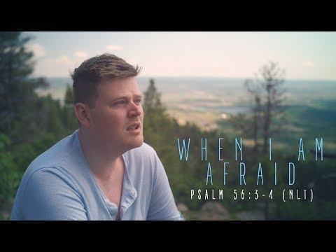 Psalm 56:34 NLT  When I Am Afraid  Nathan Clarkson ft. Joel Clarkson