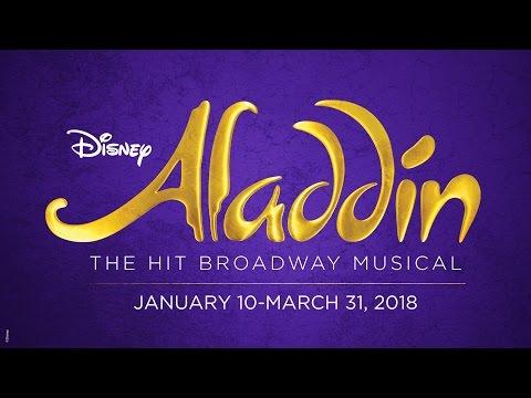 Disney's ALADDIN --  January 10 - March 31 2018