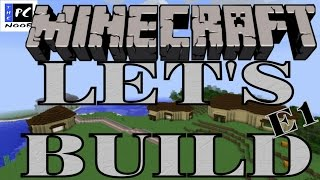 Minecraft: Let's Build - NOOB TOWN [E1]