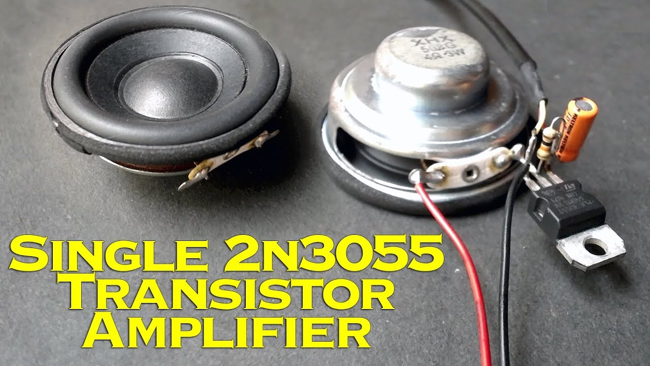 Single 2n3055 Transistor Amplifier Youtube Monoblock Wiring Diagram