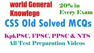 World Best General Knowledge CSS Old Papers