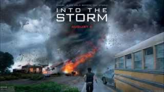 Into The Storm Soundtrack OST - Trailer Theme