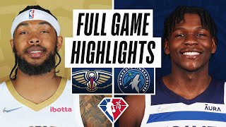 PELICANS at TIMBERWOLVES   FULL GAME HIGHLIGHTS   October 25, 2021