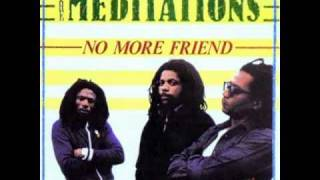 The Meditations - Mother Love - (No More Friend)
