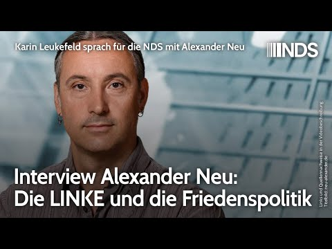 Interview Alexander Neu: Die LINKE und die Friedenspolitik
