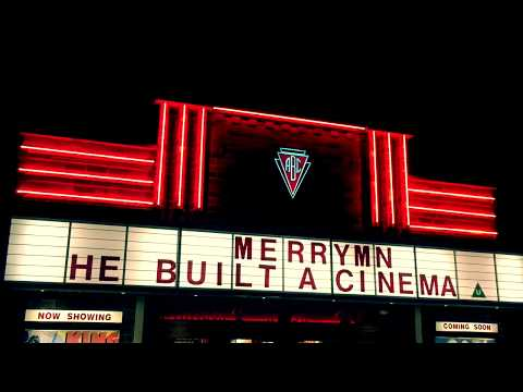 Merrym'n - He Built A Cinema