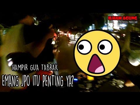 Makassar butuh JPO!!   Kopdar hvic makassar   MAKASSAR MOTOVLOG #5
