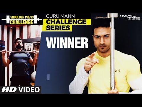 WINNER of SHOULDER PRESS CHALLENGE - Guru Mann SHOULDER PRESS CHALLENGE