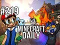 Minecraft Daily | Ep.219 | Ft. Kevin, ImmortalHd and Steven | Ponyta's one hot pony!