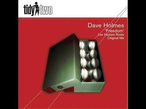Dave Holmes - Freedom (Original Mix)