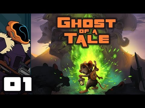 Let's Play Ghost of a Tale [Full Release] - Gameplay Part 1 - The Full Tail - 동영상