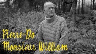 Pierre-Do - Monsieur William