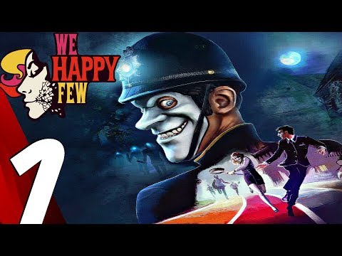 WE HAPPY FEW - Gameplay Walkthrough Part 1 - Prologue (Full Game) Ultra Settings