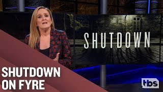 Shutdown Showdown | January 23, 2019 Act 1 | Full Frontal on TBS