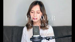 Download Flower - Yoon Mi Rae - Cover by Dea