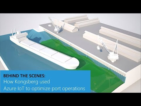 How Kongsberg used Azure IoT to optimize port operations