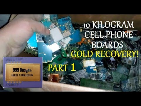 10 KIlogram CELL PHONE Board Gold Recovery PART 1
