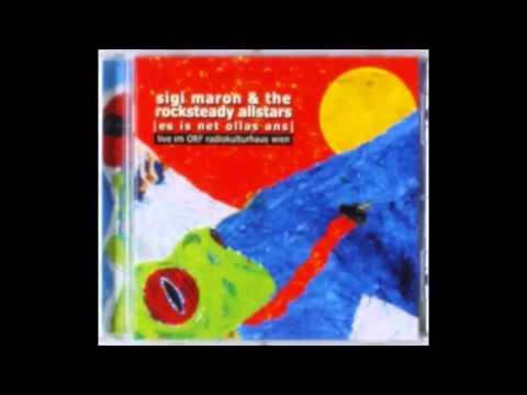 Sigi Maron & The Rocksteady Allstars - S'lebn is hoat in Favoriten