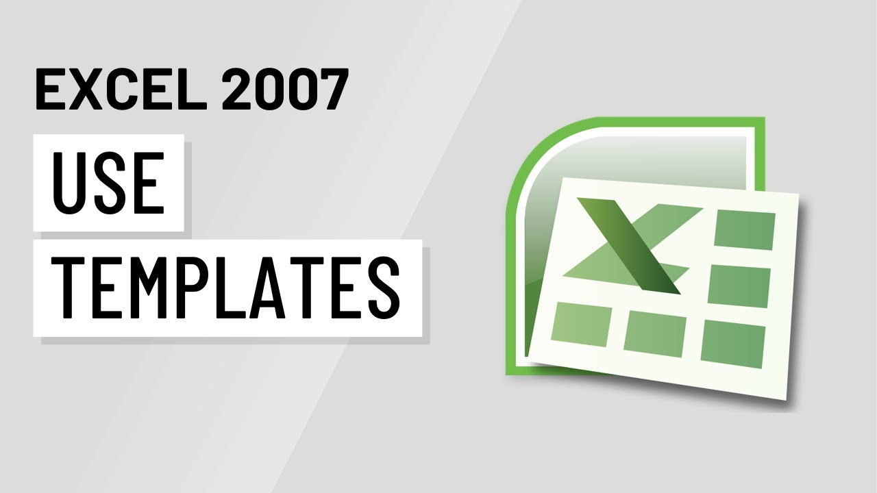 Excel 2007 Using Templates Youtube
