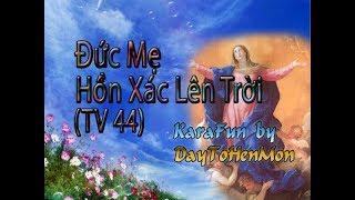 [Demo] Thánh Vịnh 44 - Đáp Ca - Đức Mẹ Hồn Xác Lên Trời - Vũ Lương Thiên Phúc (Ngọc Mai)