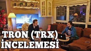 Tron (TRX) İncelemesi ; Tron Ne Olacak ?